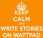Keep Calm on Wattpad
