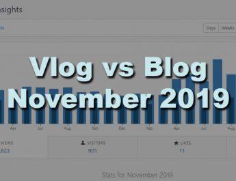 Blog vs Vlog: November 2019 and Sad Performance