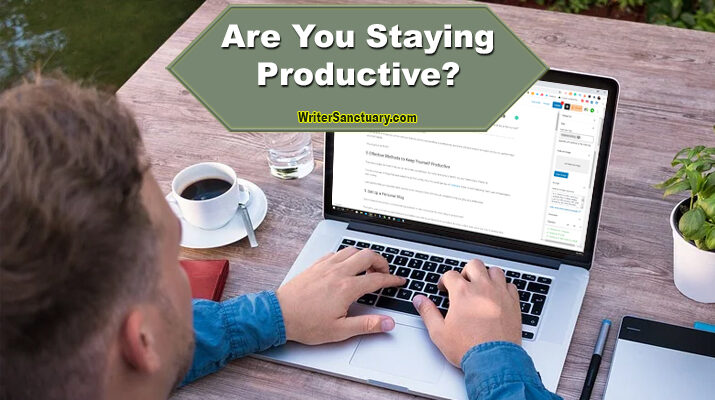 Ways to Keep Productive