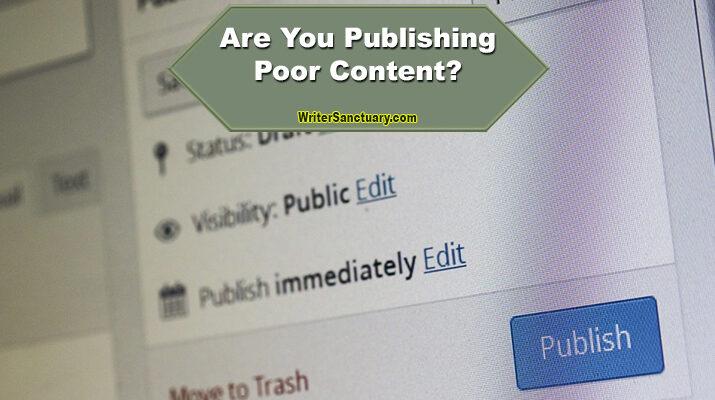 Publishing Poor Content
