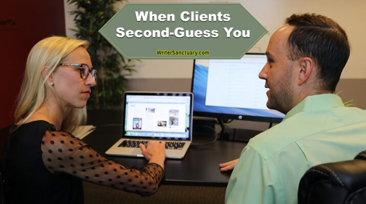 Clients Who Second-Guess